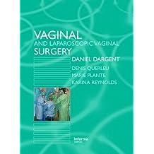 Vaginal and Laparoscopic Vaginal Surgery