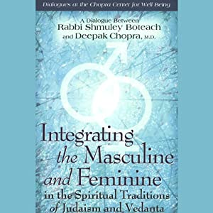 Integrating the Masculine and Feminine in the Spiritual Traditions of Judaism and Vedanta Speech