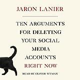 Ten Arguments for Deleting Your Social Media