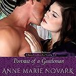 Portrait of a Gentleman: Damsels in Breeches Regency Series, Book 3 | Anne Marie Novark