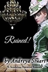 Ruined! A Scandalous Historical Romance Paperback