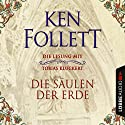 Die Säulen der Erde Audiobook by Ken Follett Narrated by Tobias Kluckert