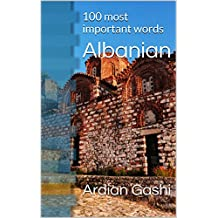 Albanian (Learn Albanian language, Albanian English Dictionary): 100 most important words