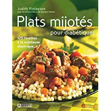Plats mijotés pour diabétiques: 125 recettes à la mijoteuse électrique (French Edition)