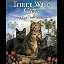 Three Wise Cats: A Christmas Story Audiobook by Harold Konstantelos, Terry Jenkins-Brady Narrated by Lyssa Browne