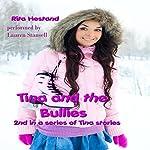 Tina and the Bullies: Tina Stories | Rita Hestand