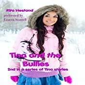 Tina and the Bullies: Tina Stories | Rita Hestand