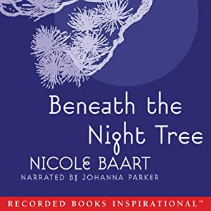 Beneath the Night Tree Audiobook