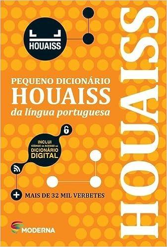 Pequeno Dicionário Houaiss da Língua Portuguesa (Português) Capa comum – 1 janeiro 2015 por Antônio Houaiss (Autor)