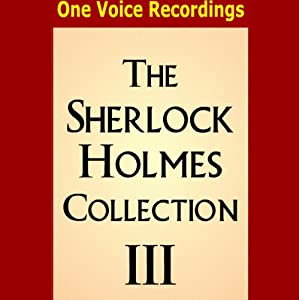The Sherlock Holmes Collection III Audiobook