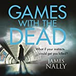 Games with the Dead: A PC Donal Lynch Thriller | James Nally