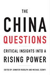 The China Questions: Critical Insights into a Rising Power Paperback