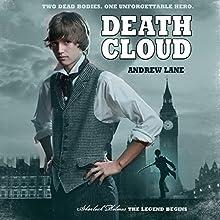 Death Cloud: Sherlock Holmes: The Legend Begins Audiobook by Andrew Lane Narrated by Daniel Weyman