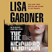 The Neighbor: A Detective D. D. Warren Novel | Lisa Gardner