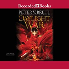 The Daylight War: The Demon Cycle, Book 3 Audiobook by Peter V. Brett Narrated by Pete Bradbury