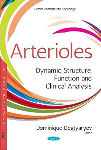 Arterioles: Dynamic Structure, Function and Clinical Analysis (Human ...