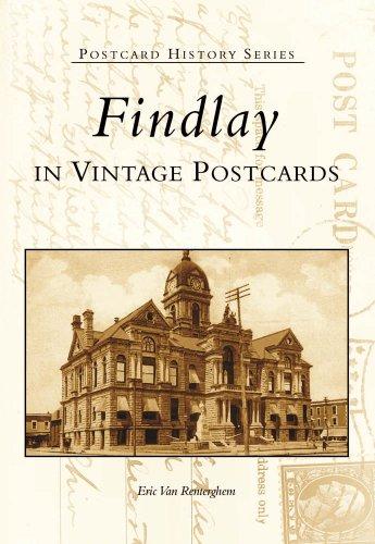 Findlay in Vintage Postcards  (OH)   (Postcard History Series)