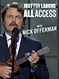Just For Laughs All Access - With Nick Offerman