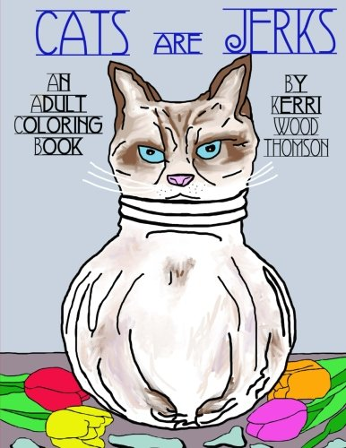 Cats Are Jerks Adult Coloring product image