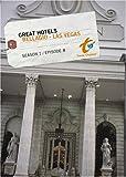 Great Hotels Season 1 - Episode 8: Bellagio - Las Vegas