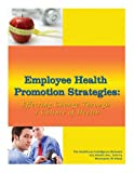 Employee Health Promotion Strategies 9781934647240