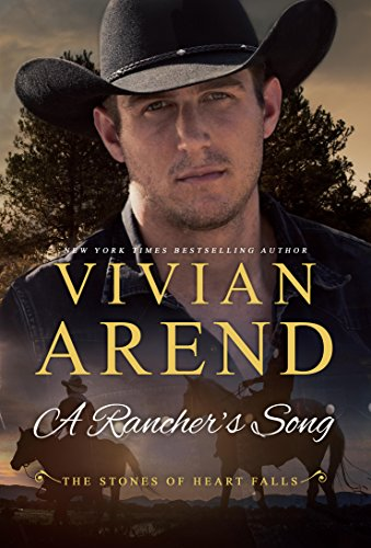 A Rancher's Song (Heart Falls Book 2) (Rancher Short)