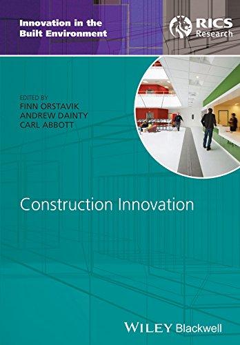 Construction Innovation (Innovation in the Built Environment) Finn Orstavik