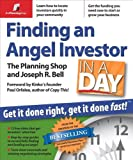 img - for Finding an Angel Investor in a Day: Get It Done Right, Get It Done Fast book / textbook / text book