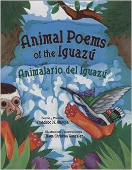 animal poems of the iguazu animalario del iguazu english and