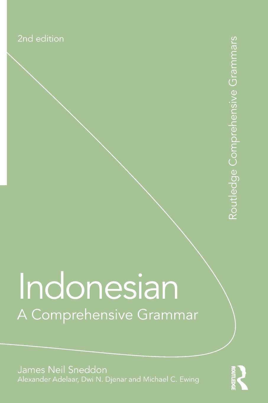 Indonesian: A Comprehensive Grammar (Routledge Comprehensive Grammars)