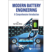 Modern Battery Engineering:A Comprehensive Introduction (English Edition)