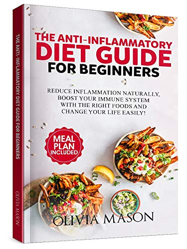 The Anti-Inflammatory Diet Guide for Beginners by Olivia Mason ebook deal