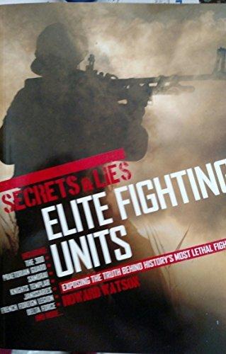 Download Secrets & Lies: Elite Fighting Units ebook
