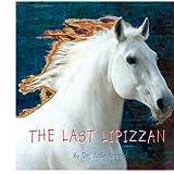The Last Lipizzan, Jude Arnold, 1418496340