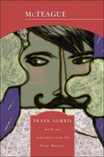 an analysis of mcteague by frank norris These papers were written primarily by students and provide critical analysis of mcteague:  greed and possession run throughout frank norris's 1899 novel, mcteague.