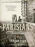 """""""Parisians An Adventure History of Paris"""" av Graham Robb"""