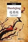 Daodejing : Canon de la Voie et de la Vertu, Edition bilingue par Tseu