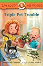 Triple Pet Trouble (Judy Moody and Friends)