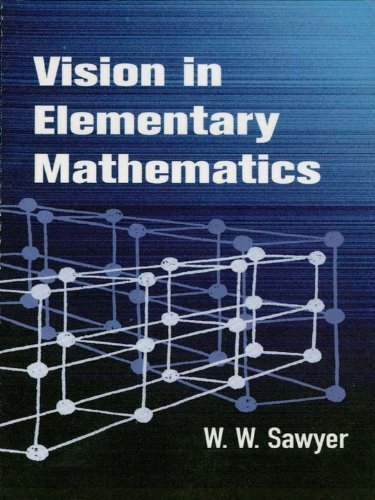 Download Vision in Elementary Mathematics (Dover Books on Mathematics) Pdf