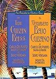True Cuban Bass