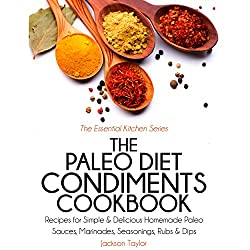 The Paleo Diet Condiments Cookbook