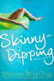 Front cover for the book Skinny-Dipping by Melissa de la Cruz