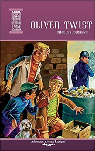 Oliver Twist (Ariel Juvenil Ilustrada) (Volume 47) (Spanish Edition) (Spanish) 2nd Edition