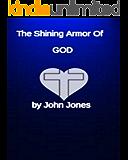 The Shining Armor of GOD (English Edition)
