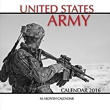 United States Army Calendar 2016: 16 Month Calendar