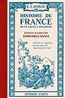 Histoire de France: De la Gaule à nos jours par Lavisse