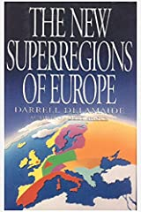 The New Superregions of Europe: 2 Hardcover