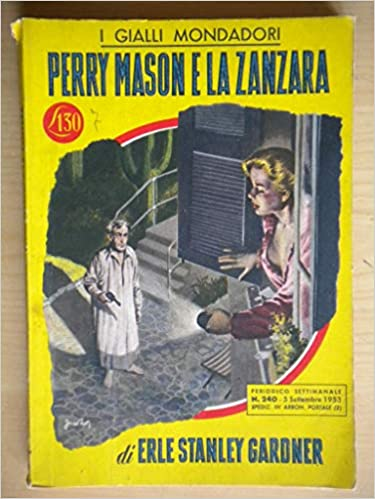 Erle Stanley Gardner - Perry Mason E La Zanzara (1953)