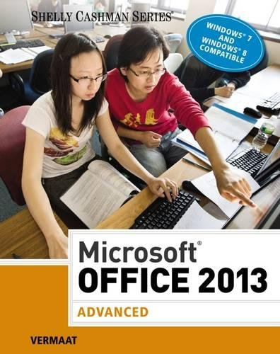 Microsoft Office 2013: Advanced (hardcover, spiral-bound) (Shelly Cashman Series)
