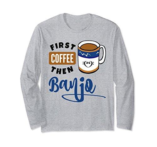Unisex First Coffee Then Banjo Music Lover Bass Clef Heart Coffee Mug Shirt